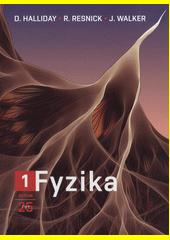 Fyzika / David Halliday, Robert Resnick, Jearl Walker ; redakce českého vydání Petr Dub