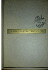 Ve stínu tibetských klášterů  (odkaz v elektronickém katalogu)