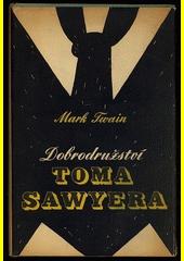 Dobrodružství Toma Sawyera  (odkaz v elektronickém katalogu)