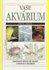 Vaše akvárium  (odkaz v elektronickém katalogu)