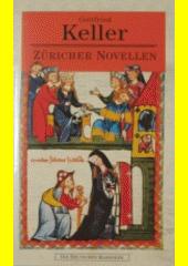 Züricher Novellen  (odkaz v elektronickém katalogu)
