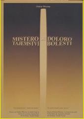 Tajemství bolesti : výbor básní : poezie Otokara Březiny ve dvaceti jazycích  (odkaz v elektronickém katalogu)