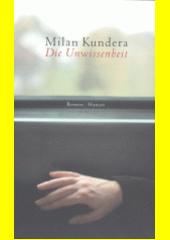 Die Unwissenheit : Roman  (odkaz v elektronickém katalogu)