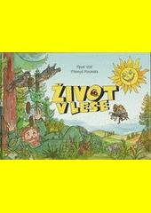 Život v lese / Pavel Volf ; [ilustrace] Přemysl Povondra (odkaz v elektronickém katalogu)