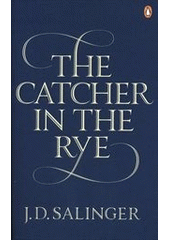 The catcher in the rye  (odkaz v elektronickém katalogu)