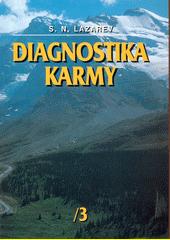 Diagnostika karmy. Kniha třetí  (odkaz v elektronickém katalogu)