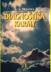 Diagnostika karmy. Kniha první, Soustava autoregulace pole  (odkaz v elektronickém katalogu)
