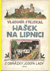 Hašek na Lipnici  (odkaz v elektronickém katalogu)