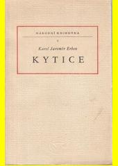 Kytice  (odkaz v elektronickém katalogu)
