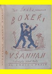 Boxeři v Šanhaji  (odkaz v elektronickém katalogu)