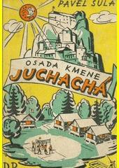 Osada kmene Juchachá!  (odkaz v elektronickém katalogu)