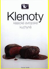 Klenoty klasické evropské kuchyně  (odkaz v elektronickém katalogu)