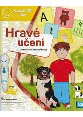 Hravé učení : interaktivní mluvící kniha  (odkaz v elektronickém katalogu)