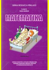 Matematika : sbírka řešených příkladů. Funkce  (odkaz v elektronickém katalogu)