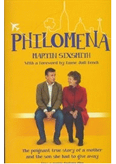 Philomena : a mother, her son and a fifty-year search  (odkaz v elektronickém katalogu)