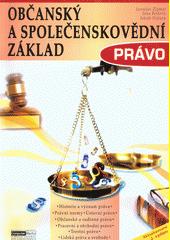 Občanský a společenskovědní základ. Právo  (odkaz v elektronickém katalogu)
