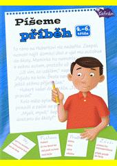 Píšeme příběh : 4.-6. třída  (odkaz v elektronickém katalogu)