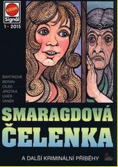 Smaragdová čelenka : a další kriminální příběhy  (odkaz v elektronickém katalogu)