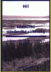 Islandské středověké zákoníky : Šedá husa : Železné kování : Jónova kniha  (odkaz v elektronickém katalogu)