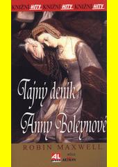 Tajný deník Anny Boleynové  (odkaz v elektronickém katalogu)