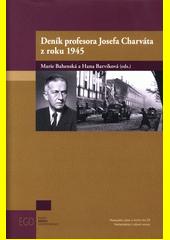 Deník profesora Josefa Charváta z roku 1945  (odkaz v elektronickém katalogu)