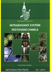 Integrovaný systém pěstování chmele / Karel Krofta a kol. (odkaz v elektronickém katalogu)