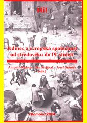Jedinec a evropská společnost od středověku do 19. století  (odkaz v elektronickém katalogu)