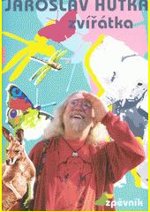 Zvířátka : zpěvník  (odkaz v elektronickém katalogu)