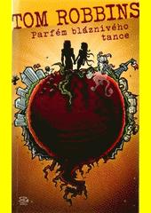 Parfém bláznivého tance  (odkaz v elektronickém katalogu)