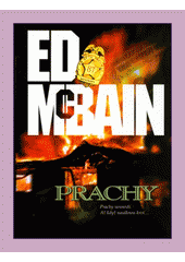 Prachy : román z 87. revíru  (odkaz v elektronickém katalogu)