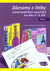 Záznamy z četby pomocí grafických organizérů pro žáky 5.-9. tříd : postava  (odkaz v elektronickém katalogu)