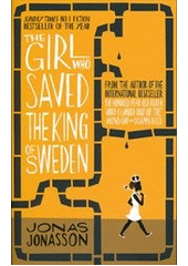 The girl who saved the king of Sweden  (odkaz v elektronickém katalogu)