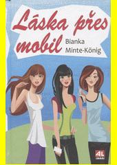 Láska přes mobil  (odkaz v elektronickém katalogu)