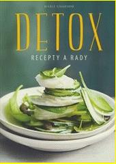 Detox : recepty a rady / autorka: Nicole Staabsová ; fotografie: Coco Langová