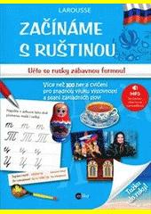 Začínáme s ruštinou  (odkaz v elektronickém katalogu)