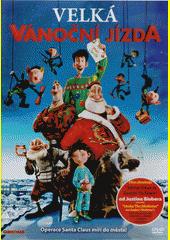 Velká vánoční jízda  (odkaz v elektronickém katalogu)