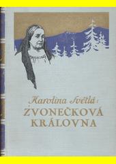 Zvonečková královna : zapomenutý příběh pražsky  (odkaz v elektronickém katalogu)