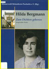 Zum Dichten geboren : ausgewählte Werke  (odkaz v elektronickém katalogu)