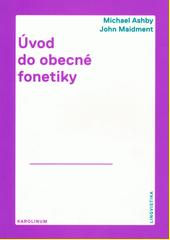 Úvod do obecné fonetiky  (odkaz v elektronickém katalogu)