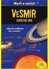 Vesmír : vzdělávací karetní hra (odkaz v elektronickém katalogu)