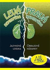 Levá a pravá hemisféra (odkaz v elektronickém katalogu)