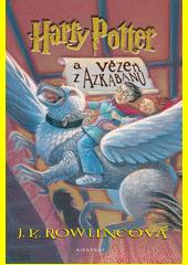 Harry Potter a vězeň z Azkabanu  (odkaz v elektronickém katalogu)