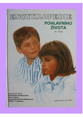 Encyklopedie pohlavního života :10-13 let /Jacqueline Kahn-Nathanová ... [et al.] ; ilustrace Martine Laurentová, Ray Bret Koch ; [přeložila Tamara Řezáčová] (odkaz v elektronickém katalogu)