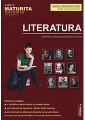 Literatura : přehled středoškolského učiva  (odkaz v elektronickém katalogu)
