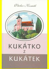 Kukátko z kukátek  (odkaz v elektronickém katalogu)