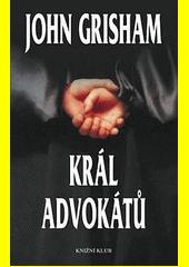 Král advokátů  (odkaz v elektronickém katalogu)