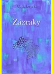 Zázraky  (odkaz v elektronickém katalogu)