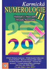 Karmická numerologie 2, aneb, Osudy v rodinách se opakují  (odkaz v elektronickém katalogu)