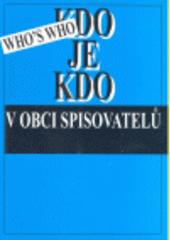 Kdo je kdo v Obci spisovatelů (odkaz v elektronickém katalogu)