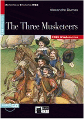 The three musketeers / Alexandre Dumas ; text adaptation and activities by Jennifer Gascoigne ; illustrated by Giovanni Manna (odkaz v elektronickém katalogu)